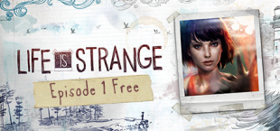 Life Is Strange|Get Episode 1 for free|Mac+Linux Release has arrived on Steam!